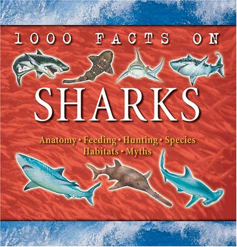 9781842364703: Sharks (1000 Facts On...)