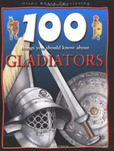 9781842365106: Gladiators (100 Things You Should Know About...)