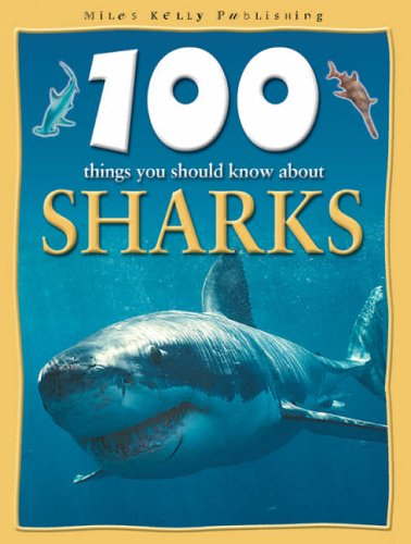 9781842365373: 100 Things You Should Know About Sharks
