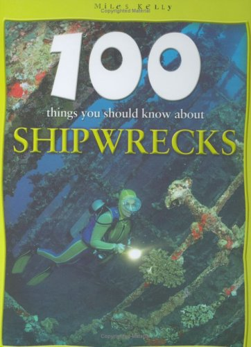 9781842365731: 100 Facts - Shipwrecks (100 Things You Should Know About...)