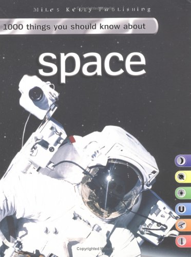 9781842366257: 1000 Things You Should Know about Space. John Farndon