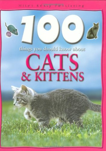 9781842366455: 100 Things You Should Know About Cats and Kittens