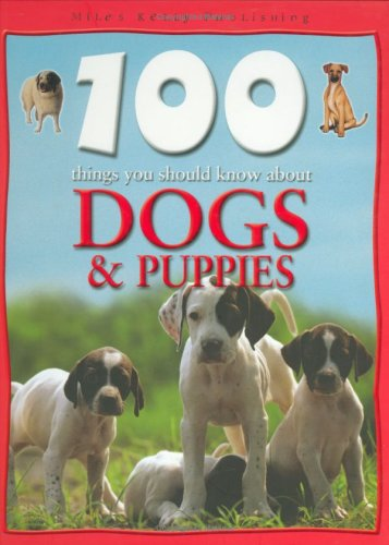 9781842366479: 100 Things You Should Know about Dogs and Puppies