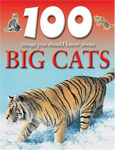 9781842366516: 100 Things You Should Know About Big Cats (100 Things You Should Know Abt)