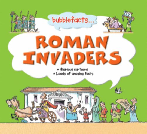 Roman Invaders. Hilarious Cartoons. Loads of amazing facts