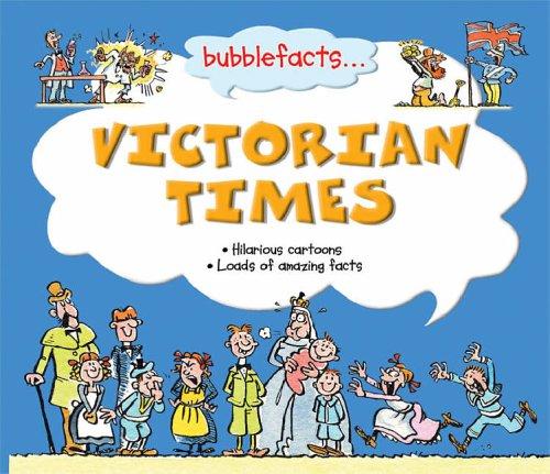 9781842366578: Victorian Times (Bubblefacts)