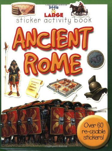 9781842366615: Ancient Rome (Little and Large Sticker Activity Books)