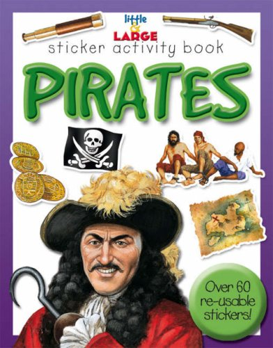 9781842366691: Pirates (Little and Large Sticker Activity Books)