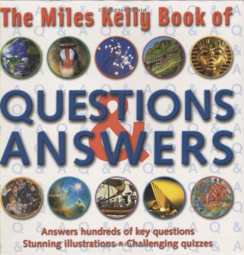 9781842366912: The Miles Kelly Book of Questions and Answers