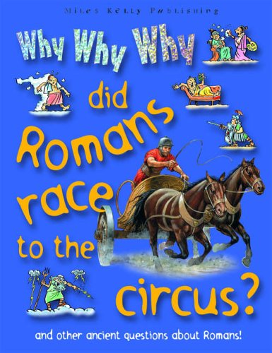 Why Why Why did the Romans Race to the Circus?