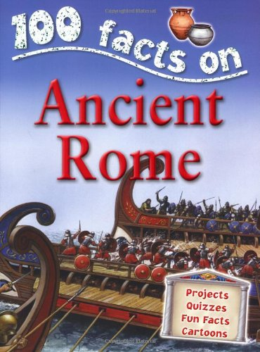 9781842367667: Ancient Rome (100 Facts)
