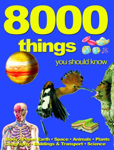9781842368046: 8000 Things You Should Know