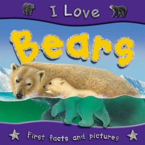 9781842368206: Bears (I Love)