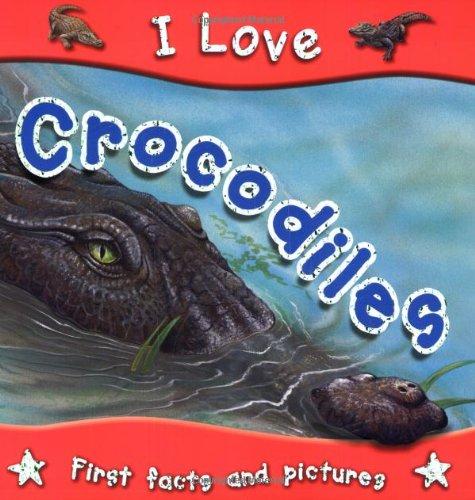 9781842368220: Crocodiles (I Love)