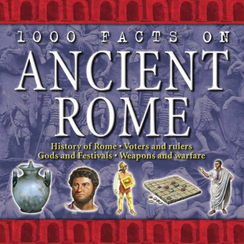 9781842368435: 1000 Facts - Ancient Rome (1000 Facts on...)