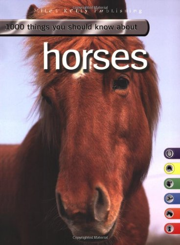 9781842368510: 1000 Things You Should Know About Horses