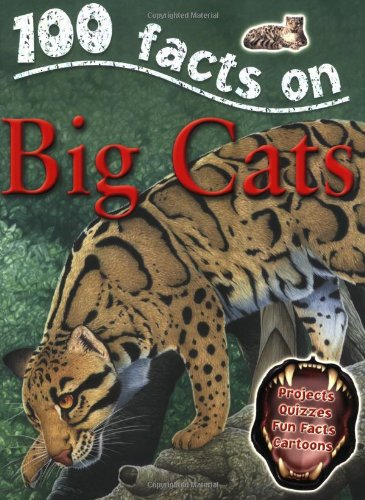 Big Cats (100 Facts): de la Bedoyere, Camilla