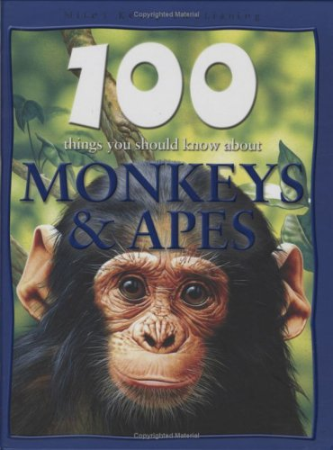 9781842369654: Monkeys and Apes (100 Things You Should Know About...)