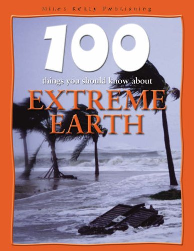 9781842369661: Extreme Earth (100 Things You Should Know About...)