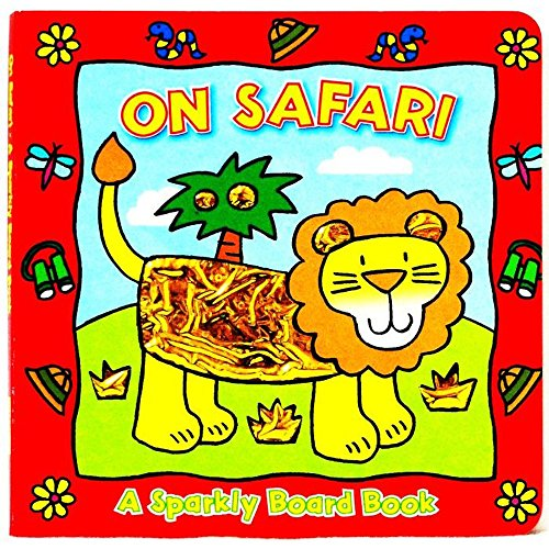9781842392447: On Safari :A Sparkly Board Book