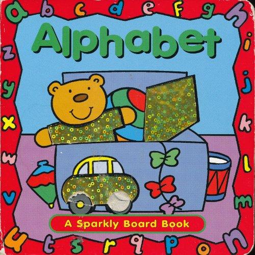 Alphabet (A Sparkly Board Book; Better Than Broccoli Books)