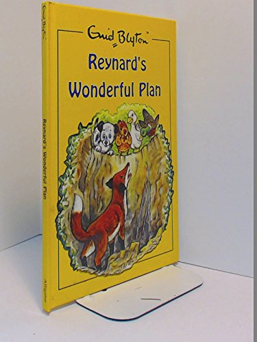 9781842393185: Enid Blyton Reynard's Wonderful Plan