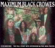 9781842401453: Maximum Black Crowes: The Unauthorised Biography of the Black Crowes (Maximum series)