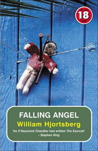 Falling Angel (No Exit Press 18 Years: William Hjortsberg