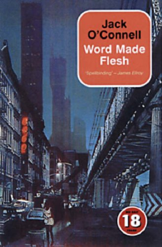 9781842431580: The Word Made Flesh (No Exit Press 18 Years Classic)