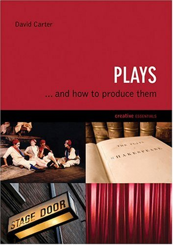 9781842432204: Plays: . . . And How to Produce Them (Creative Essentials)