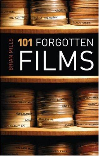 9781842432525: 101 Forgotten Films