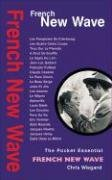 French New Wave (Pocket Essential series): Wiegand, Chris