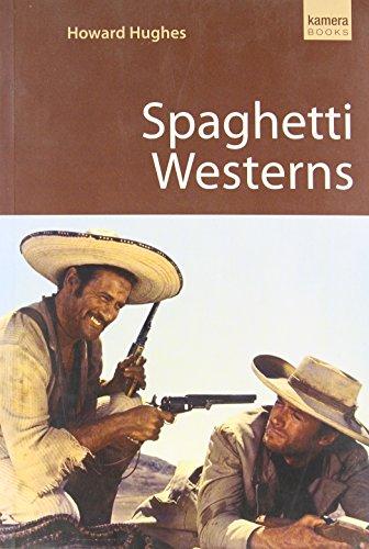 9781842433034: Spaghetti Westerns: 0