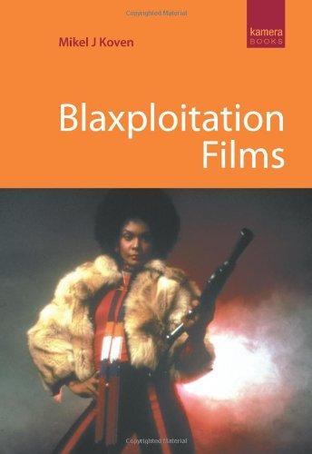 Blaxploitation Films: Koven, Mikel J.