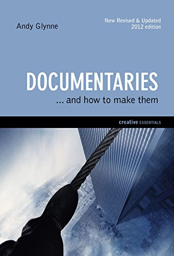 9781842433652: Documentaries: ...And How To Make Them (Creative Essentials)