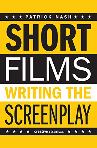 9781842435014: Short Films: Writing the Screenplay (Creative Essentials)