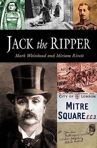 Jack the Ripper: Mark Whitehead & Miriam Rivett