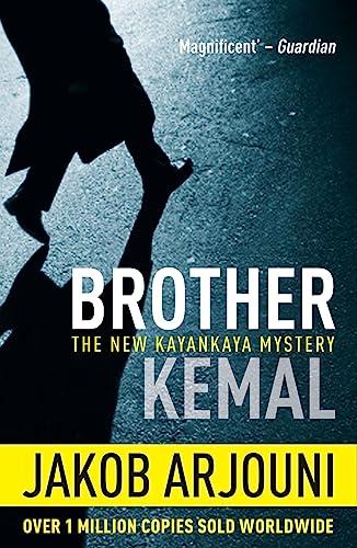 Brother Kemal (Pi Kemal Kayankaya 5): Jakob Arjouni