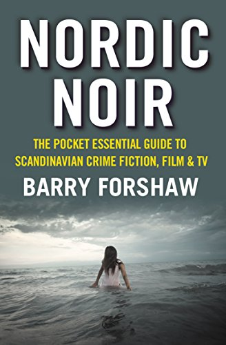 9781842439876: Nordic Noir: The Pocket Essential Guide to Scandinavian Crime Fiction, Film & TV