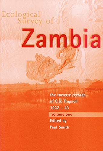 Ecological Survey of Zambia: The Traverse Records of C G Trapnell 1932-43.