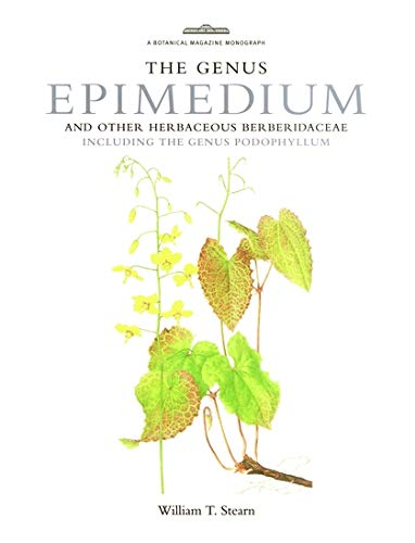 9781842460399: Genus Epimedium and other Herbaceous Berberidaceae (Botanical Magazine Monograph)