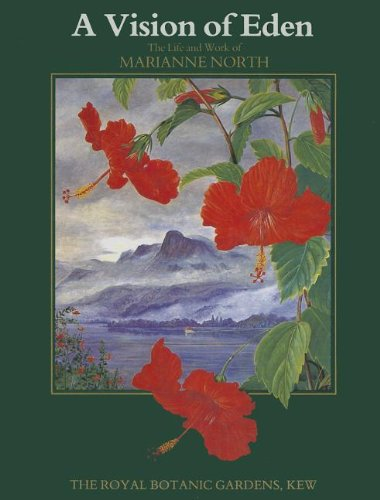 9781842460498: Vision of Eden: the Life and Work of Marianne North