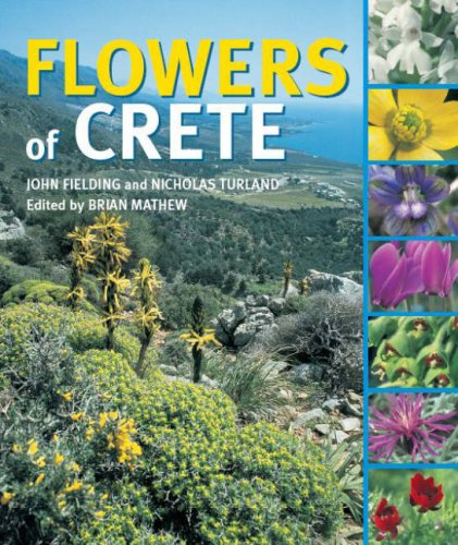 Flowers of Crete: Turland, Nicolas, Fielding,