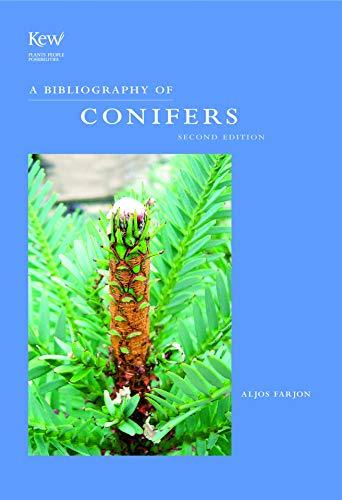 Bibliography of Conifers: Alios Farjon