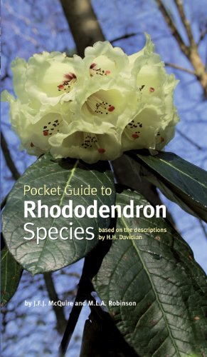 Pocket Guide to Rhododendron Species: McQuire, J. F. J.; Robinson, M. L. A.