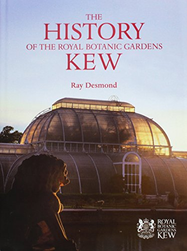 The History of the Royal Botanic Gardens Kew (9781842461686) by Ray Desmond