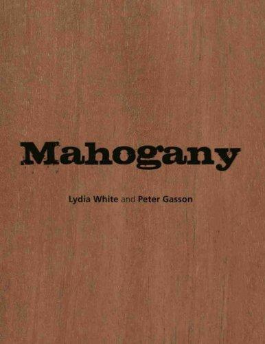 Mahogany: White, Lydia; Gasson, Peter