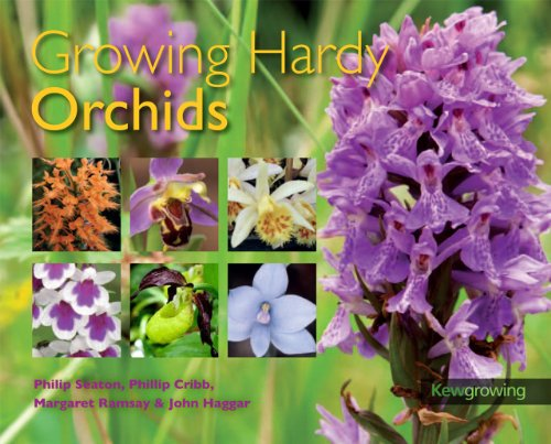 Growing Hardy Orchids (Kew Growing): Philip Seaton