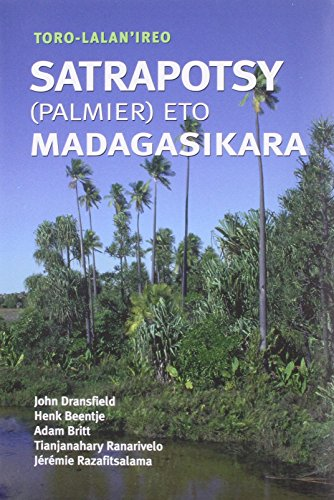 Field Guide to the Palms of Madagascar: John Dransfield, Henk