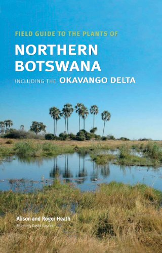 9781842461839: Field Guide to the Plants of Northern Botswana: Including the Okavango Delta